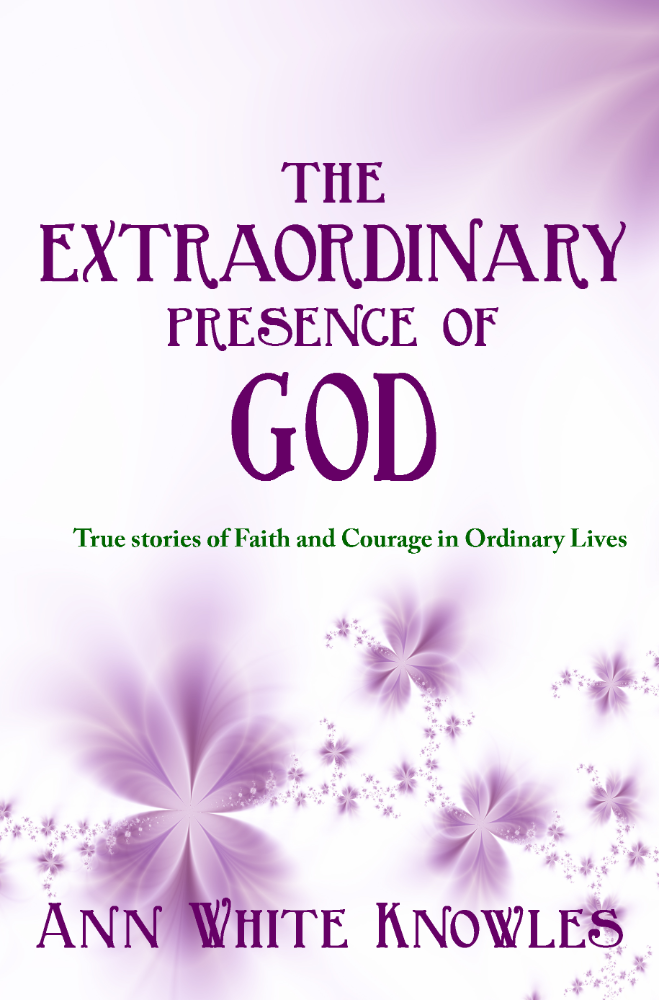 The Extraordinary Presence of God